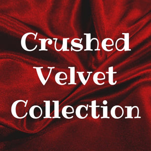 Crushed Velvet Collection