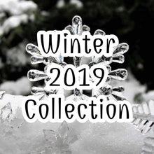 Load image into Gallery viewer, Winter 2019 Collection