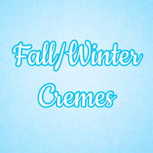 Load image into Gallery viewer, Fall/Winter Cremes