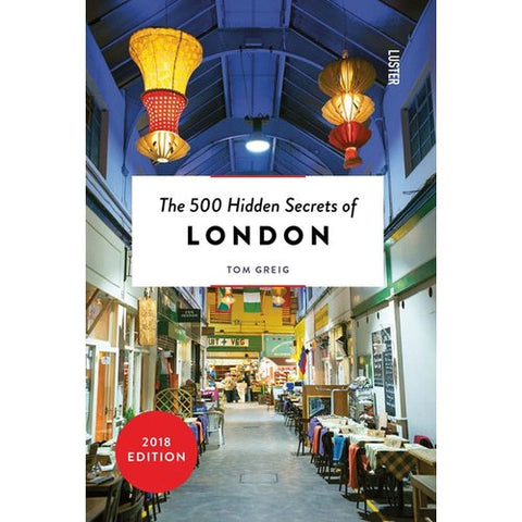 The 500 Hidden Secrets of London book cover