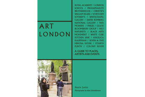 Art London; A Guide to Places, Events and Artists