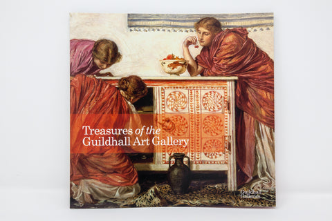 Treasures of the Guildhall Art Gallery