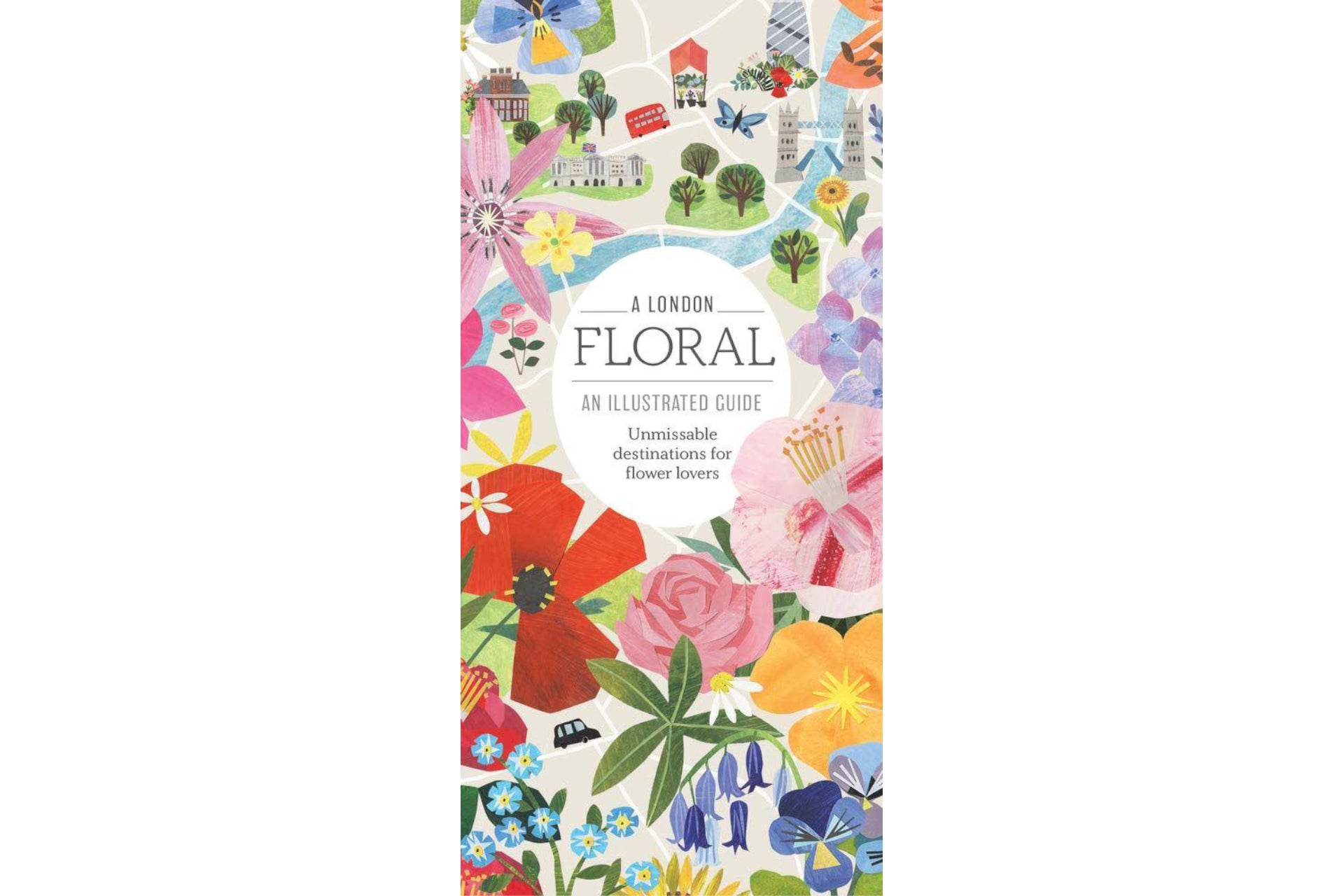 A London Floral - An illustrated guide for flower lovers