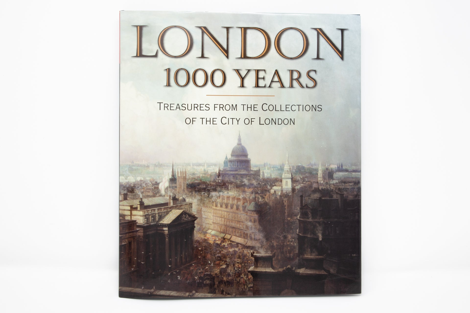 London 1000 Years - Treasures from the Collections of the City of London
