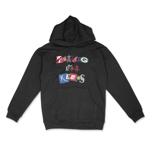 Playing For Keeps Hoodie