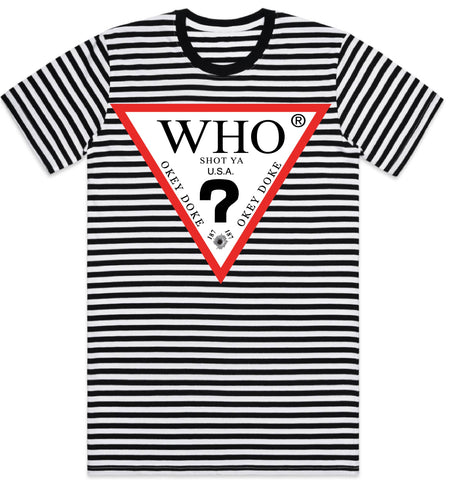 Who Shot Ya Classic Stripe Tee