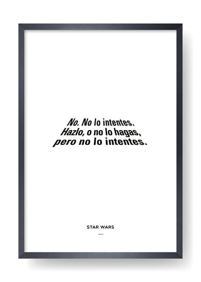 No. No lo intentes. (Star Wars)
