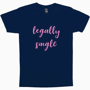 Legally Single Shirt - Dearly Divorced