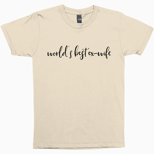 World's Best Ex-Wife Shirt Tultex - Dearly Divorced
