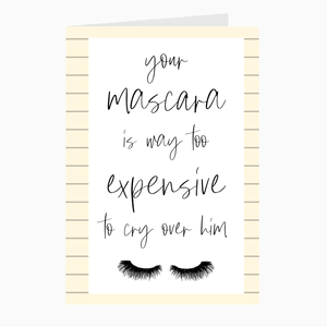 Mascara Over Men Card - Dearly Divorced