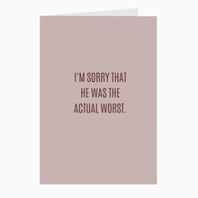Load image into Gallery viewer, Actual Worst Card - Dearly Divorced