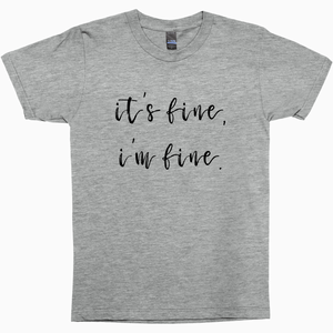 It's Fine Shirt - Dearly Divorced