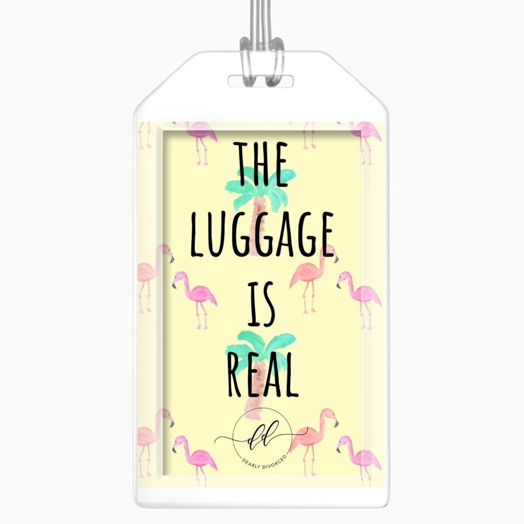 Strugglin' Luggage Tag - Dearly Divorced