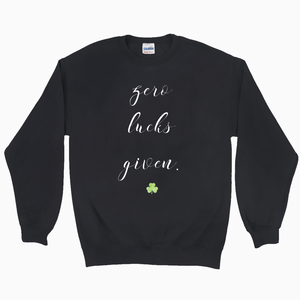 Zero Lucks Given Sweatshirt - Dearly Divorced
