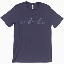 Load image into Gallery viewer, Ex-Bride Shirt - Dearly Divorced