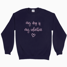 Load image into Gallery viewer, My Valentine Sweatshirt - Dearly Divorced
