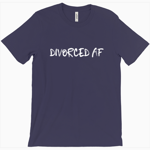 Divorced AF T-Shirt - Dearly Divorced