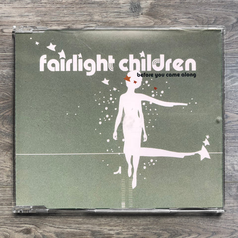 "Fairlight Children ""Before You Came along"" CD-Single"