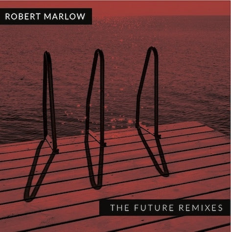 "Robert Marlow ""The Future"" Remixes CD Limited Edition"