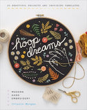 Hoop Dreams: Modern Hand Embroidery