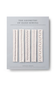 The Geometry of Hand-Sewing: A Romance in Stitches and and Embroidery from Alabama Chanin and The School of Making (Alabama Studio)