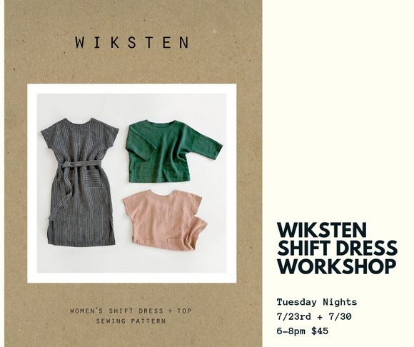 Wiksten Shift Workshop: 7/23 + 7/30