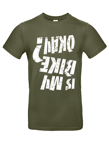 Is my bike okay? T-Shirt olive