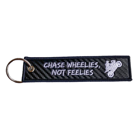 Chase Wheelies, Not Feelies Carbon Fiber Key Tag
