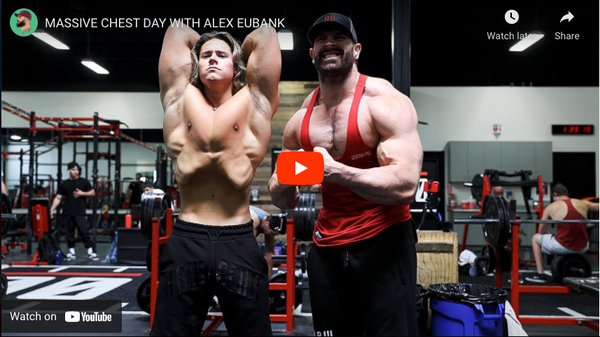 MASSIVE CHEST DAY WITH ALEX EUBANK | Bradley Martyn YouTube