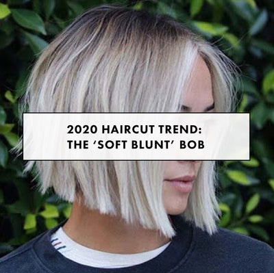 "2020 Haircut Trend: the ""Soft Blunt"" Bob"