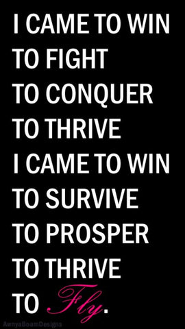 I came to Win quote