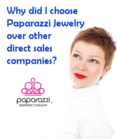 Why did I choose Paparazzi Jewelry Over Other Direct Sales Companies?