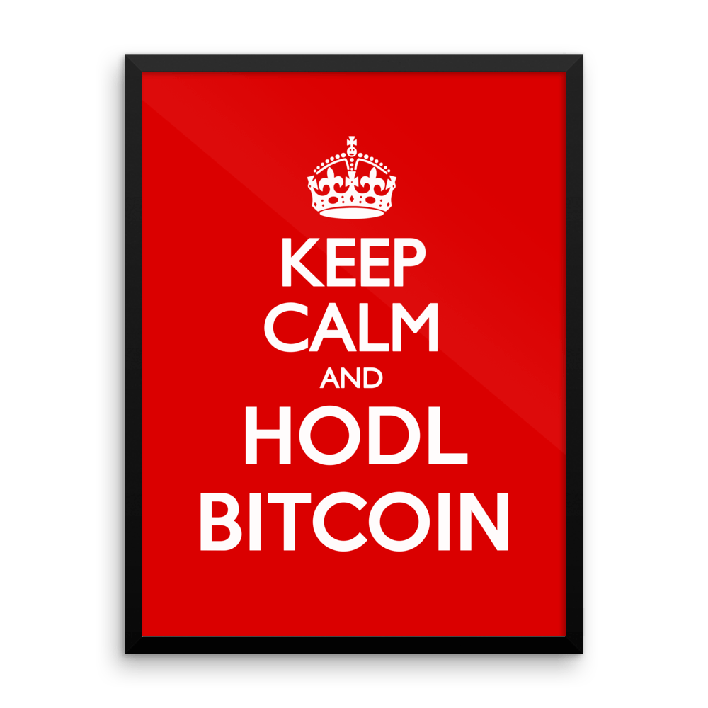 KEEP CALM AND HODL BITCOIN