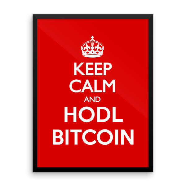 Poster - KEEP CALM AND HODL BITCOIN