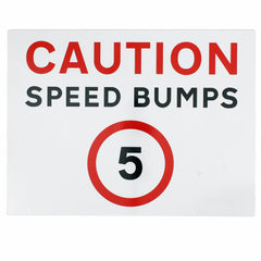 Caution speed bumps 5mph sign