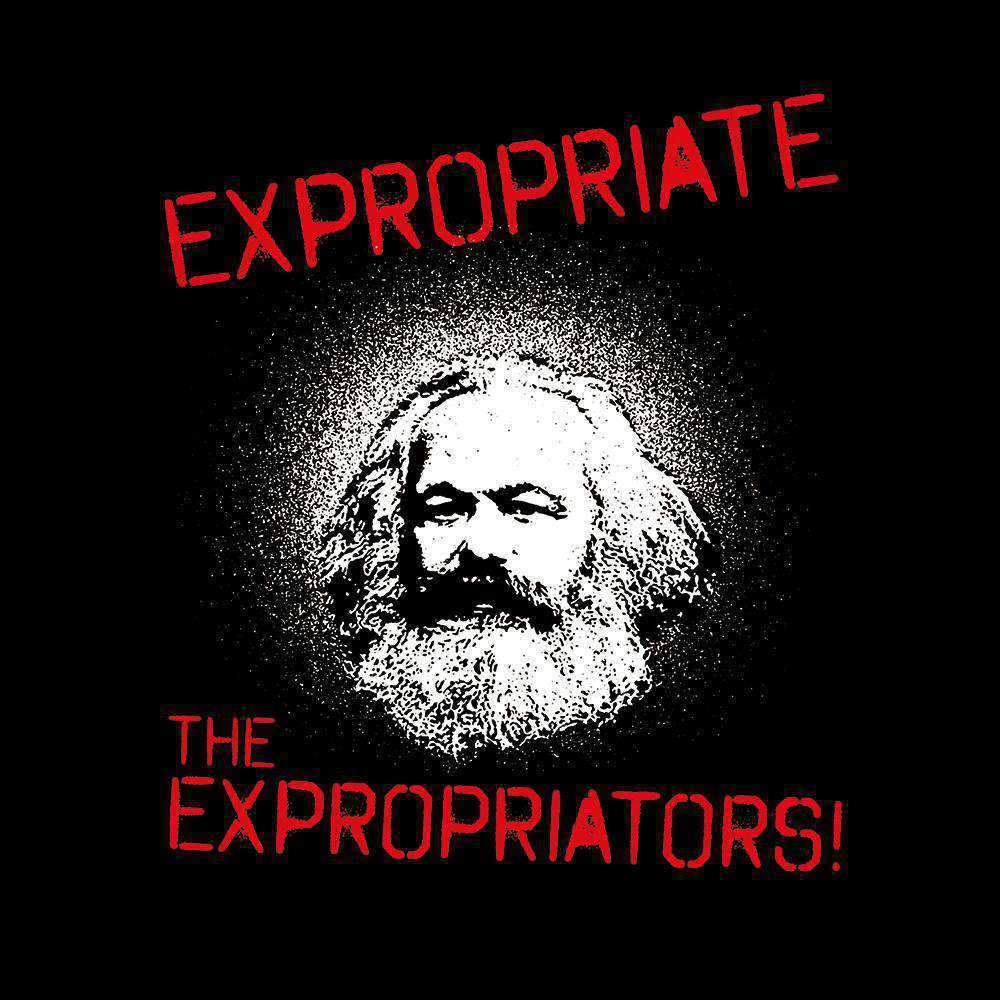 Marx - Expropriate the Expropriators