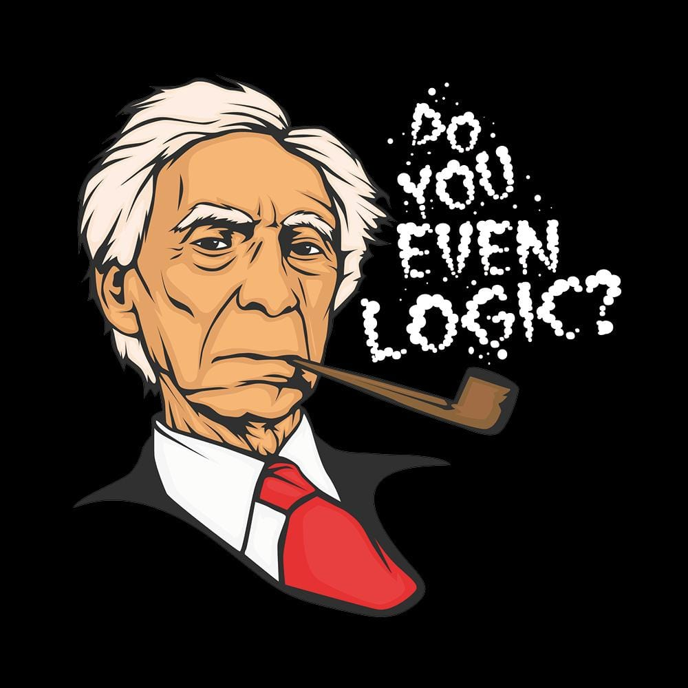 Bertrand Russell - Do you even logic?