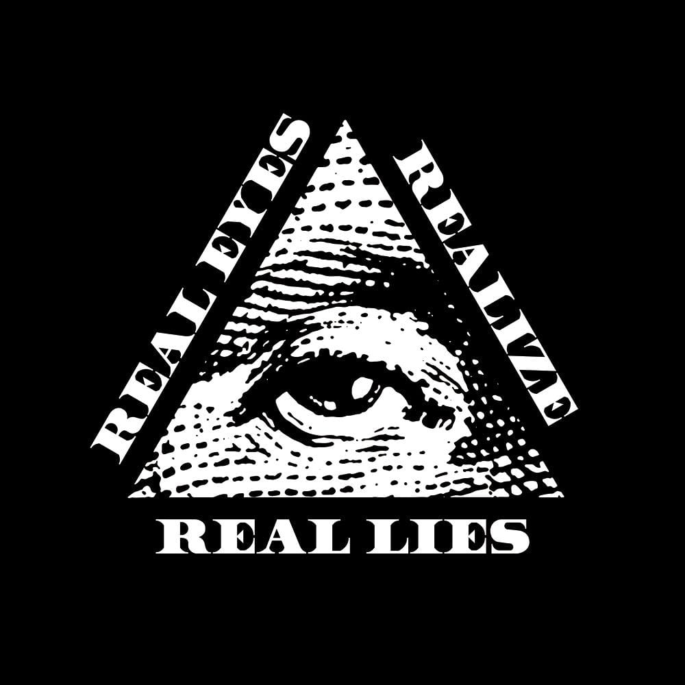 Real Eyes Realize Real Lies - All seeing eye