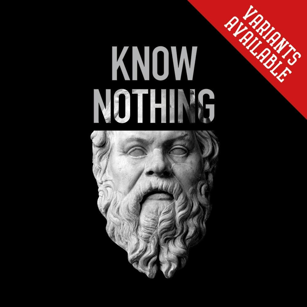 Socrates - Know Nothing but Know Thyself