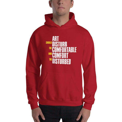 The Philosopher's Shirt Hoodie Art Should Disturb The Comfortable And Comfort The Disturbed