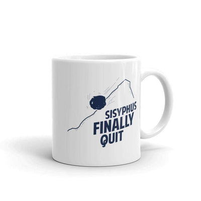 The Philosopher's Shirt Mug Camus - Sisyphus Finally Quit