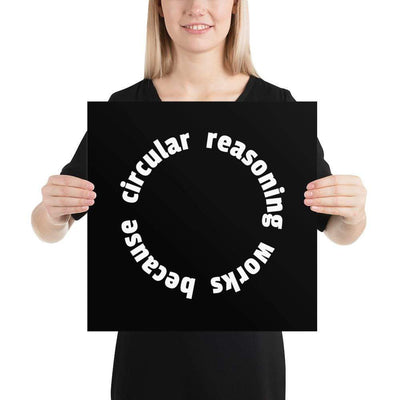 The Philosopher's Shirt Circular reasoning works <br><br>Poster