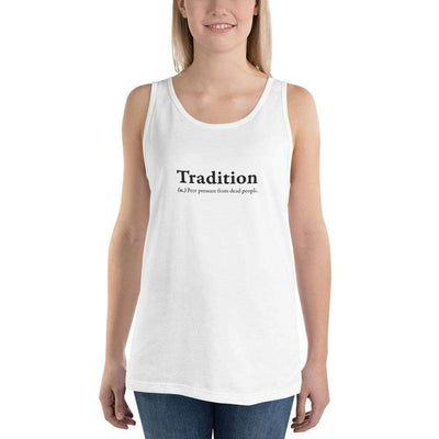 The Philosopher's Shirt Definition of Tradition <br><br>Unisex Tank Top