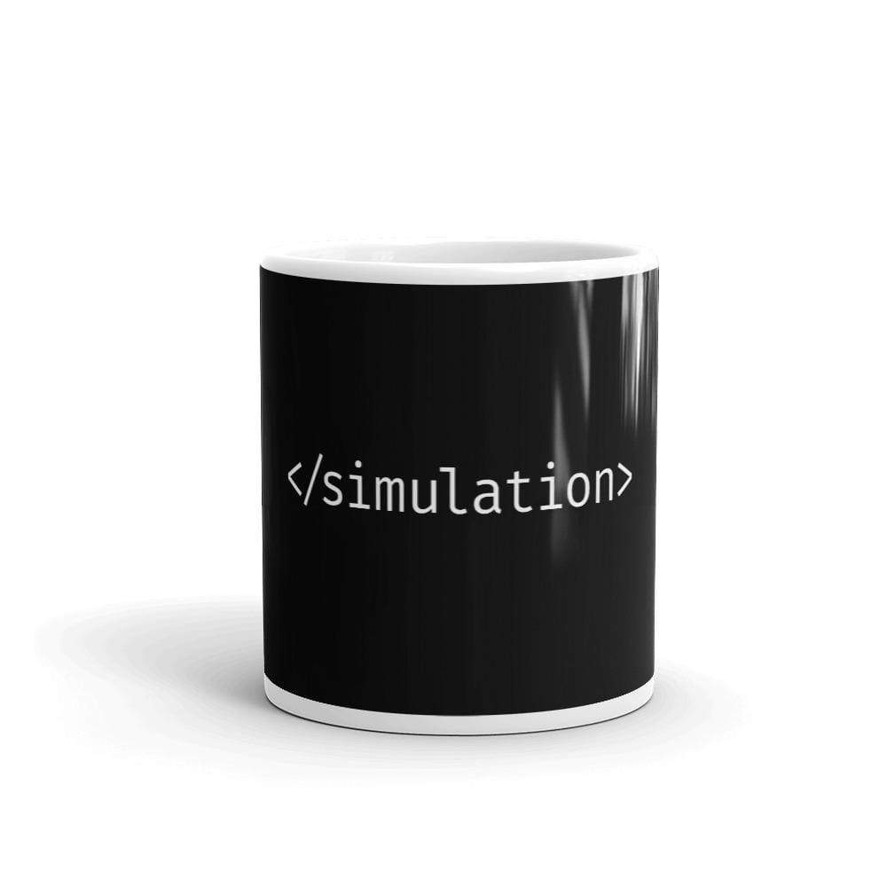 The Philosopher's Shirt End of Simulation <br><br>Mug