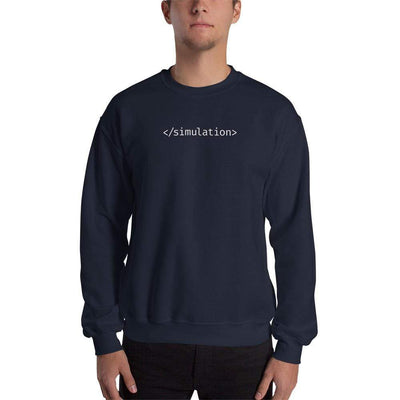The Philosopher's Shirt Sweatshirt End of Simulation <br><br>Sweatshirt