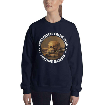 The Philosopher's Shirt Sweatshirt Existential Crisis Club - Lifetime Member