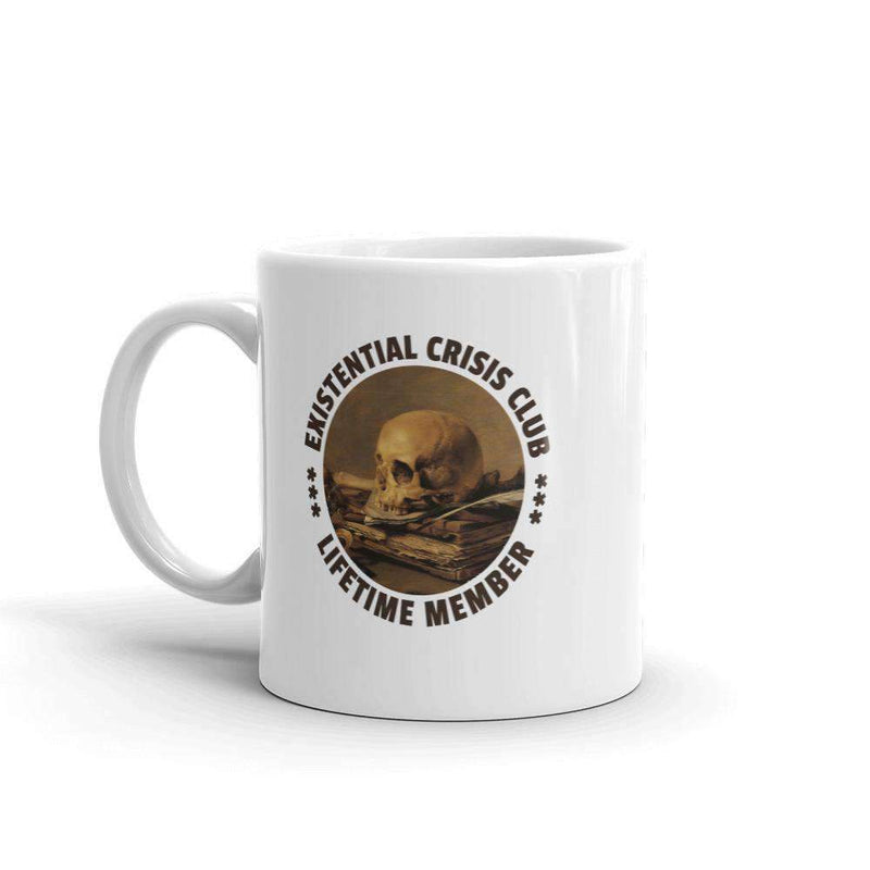 The Philosopher's Shirt Mug Existential Crisis Club - Lifetime Member