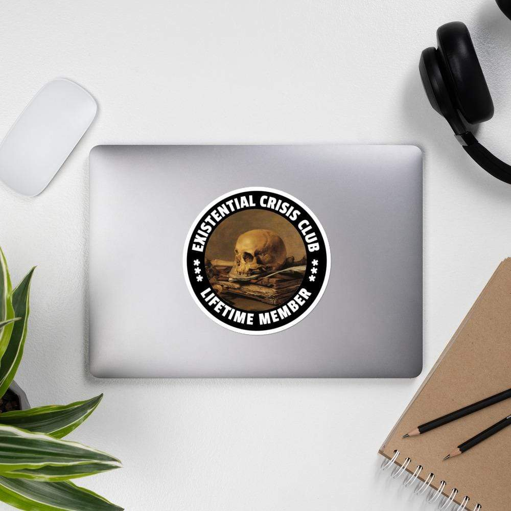 The Philosopher's Shirt Existential Crisis Club - Lifetime Member <br><br>Sticker