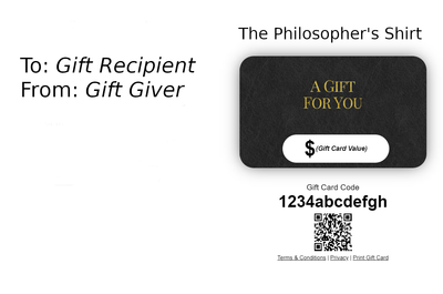 The Philosopher's Shirt Gift Cards Gift Cards