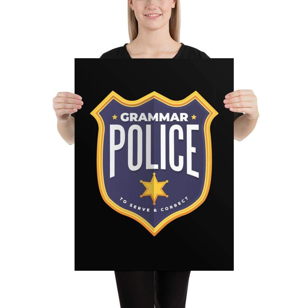 The Philosopher's Shirt Grammar Police - To serve and correct <br><br>Poster